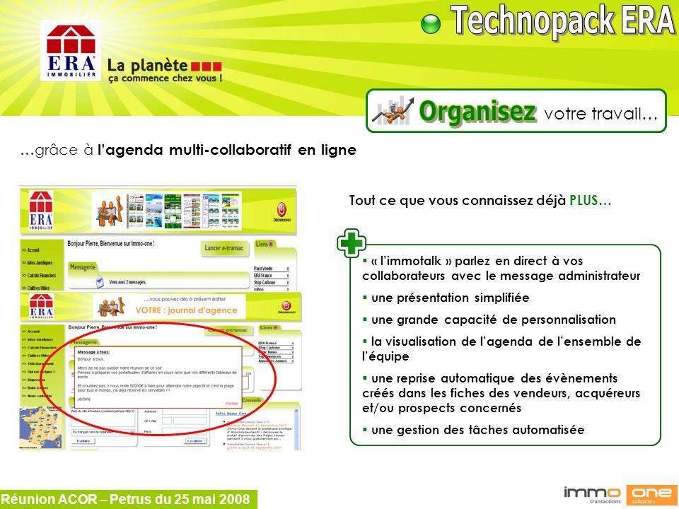 Organisez votre travail… …grâce à l'agenda multi-collaboratif en ligne