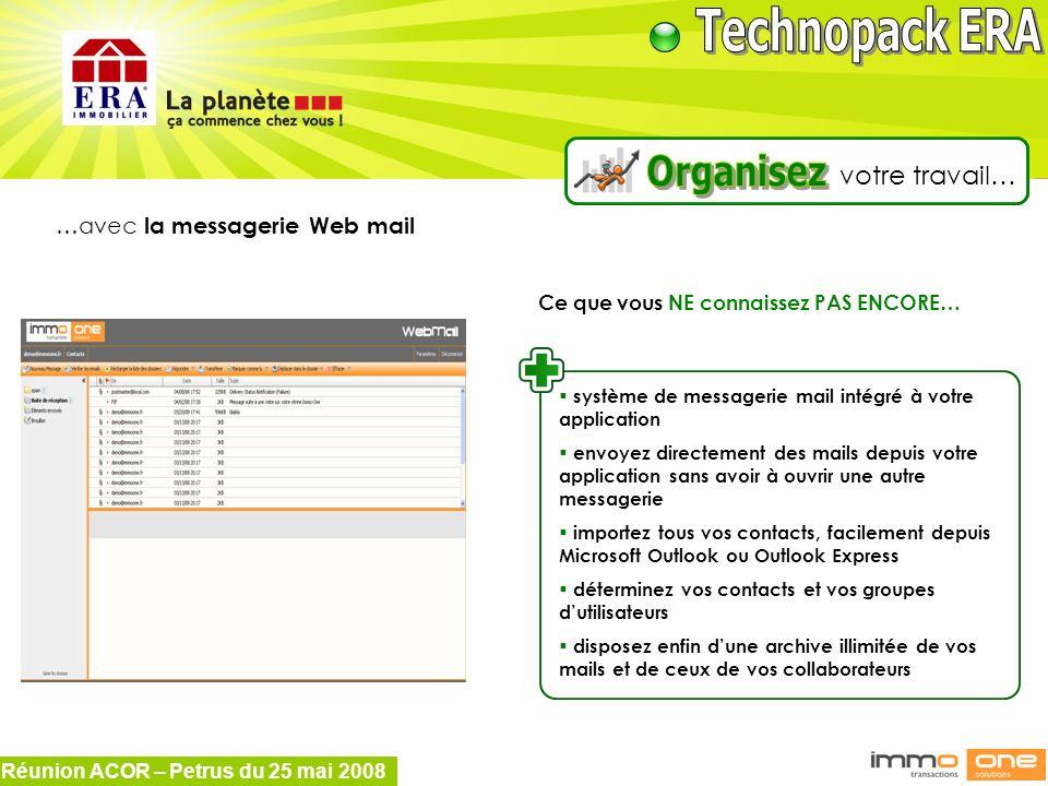 Organisez votre travail… …avec la messagerie Web mail