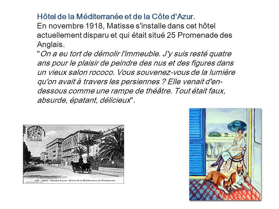 Hôtel de la Méditerranée et de la Côte d Azur.