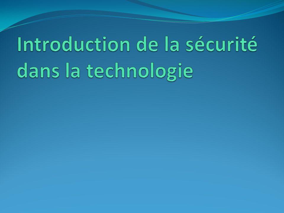 Introduction de la sécurité dans la technologie