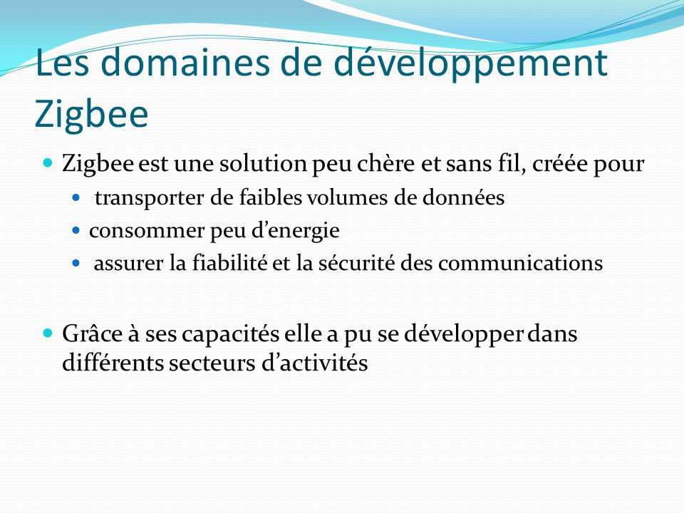 Les domaines de développement Zigbee