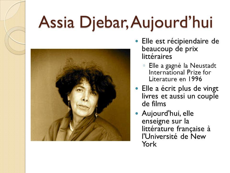 Assia Djebar, Aujourd'hui