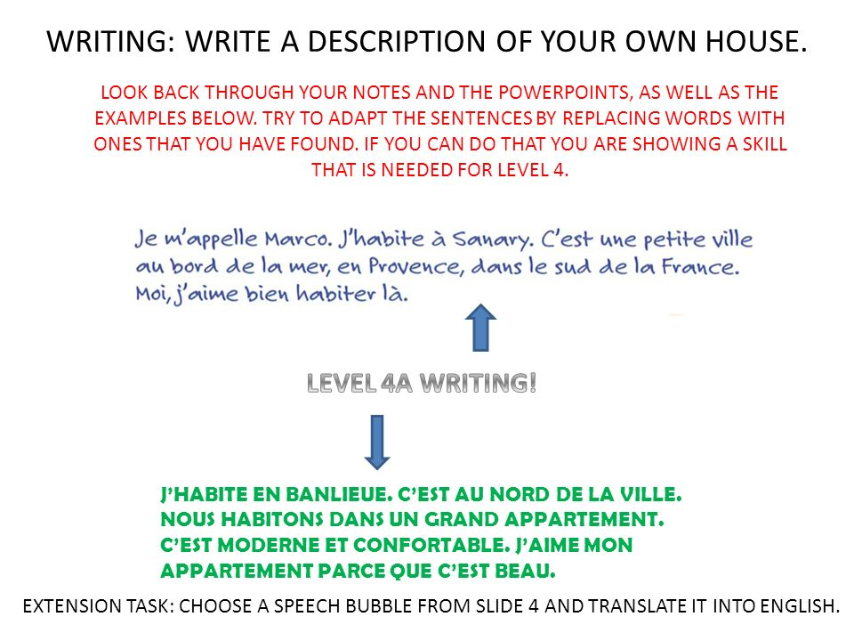 WRITING: WRITE A DESCRIPTION OF YOUR OWN HOUSE.