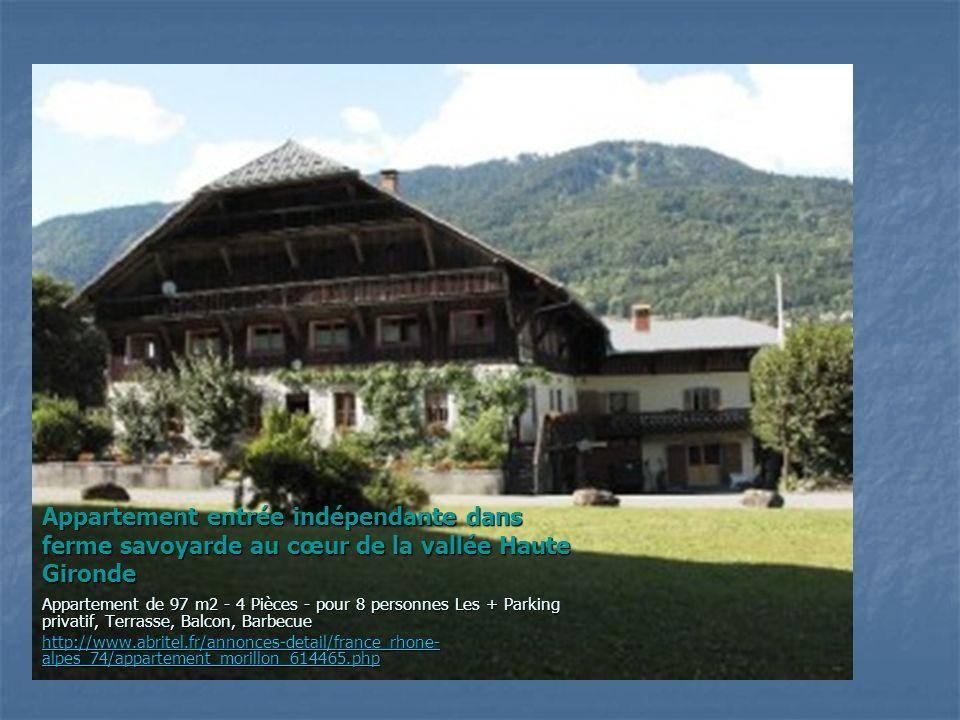 Appartement entrée indépendante dans ferme savoyarde au cœur de la vallée Haute Gironde