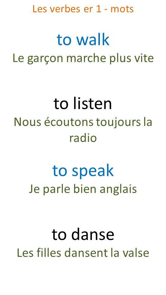 to walk to listen to speak to danse Le garçon marche plus vite