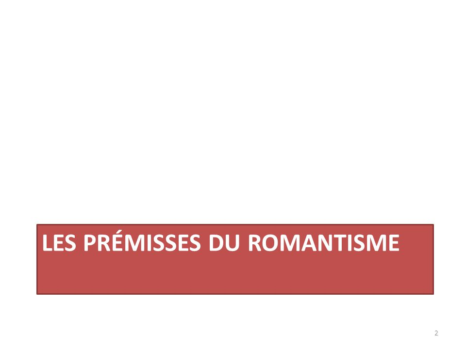 Les prémisses du romantisme
