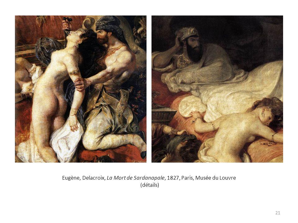Eugène, Delacroix, La Mort de Sardanapale, 1827, Paris, Musée du Louvre (détails)
