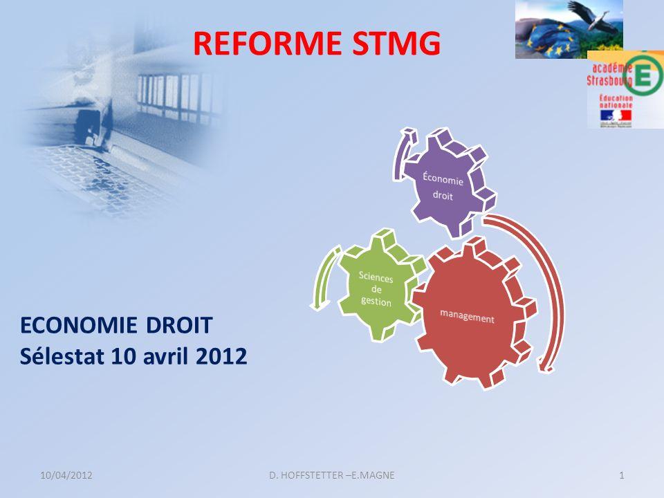 REFORME STMG ECONOMIE DROIT Sélestat 10 avril 2012 Économie droit