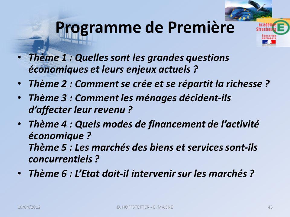 Programme de Première Thème 1 : Quelles sont les grandes questions économiques et leurs enjeux actuels