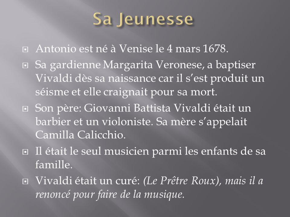 Sa Jeunesse Antonio est né à Venise le 4 mars 1678.