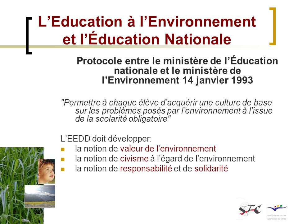 L'Education à l'Environnement et l'Éducation Nationale