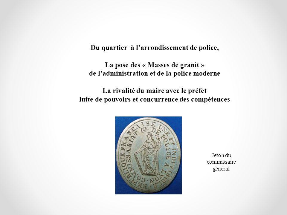 Du quartier à l'arrondissement de police,