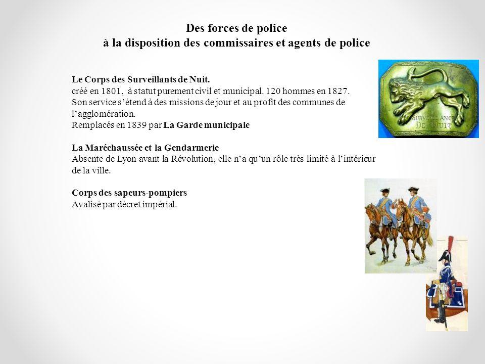 à la disposition des commissaires et agents de police