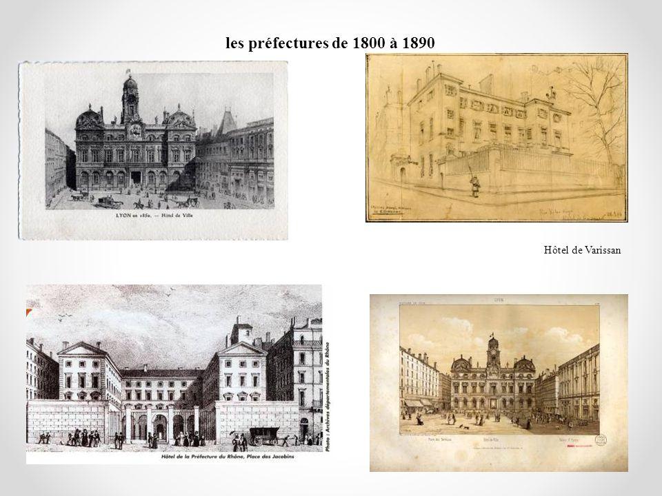 les préfectures de 1800 à 1890 Hôtel de Varissan