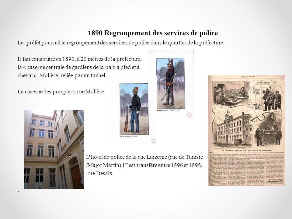 1890 Regroupement des services de police
