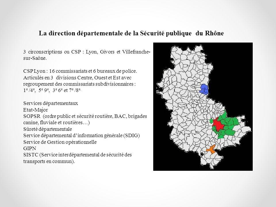 La direction départementale de la Sécurité publique du Rhône
