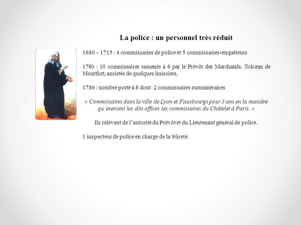 La police : un personnel très réduit