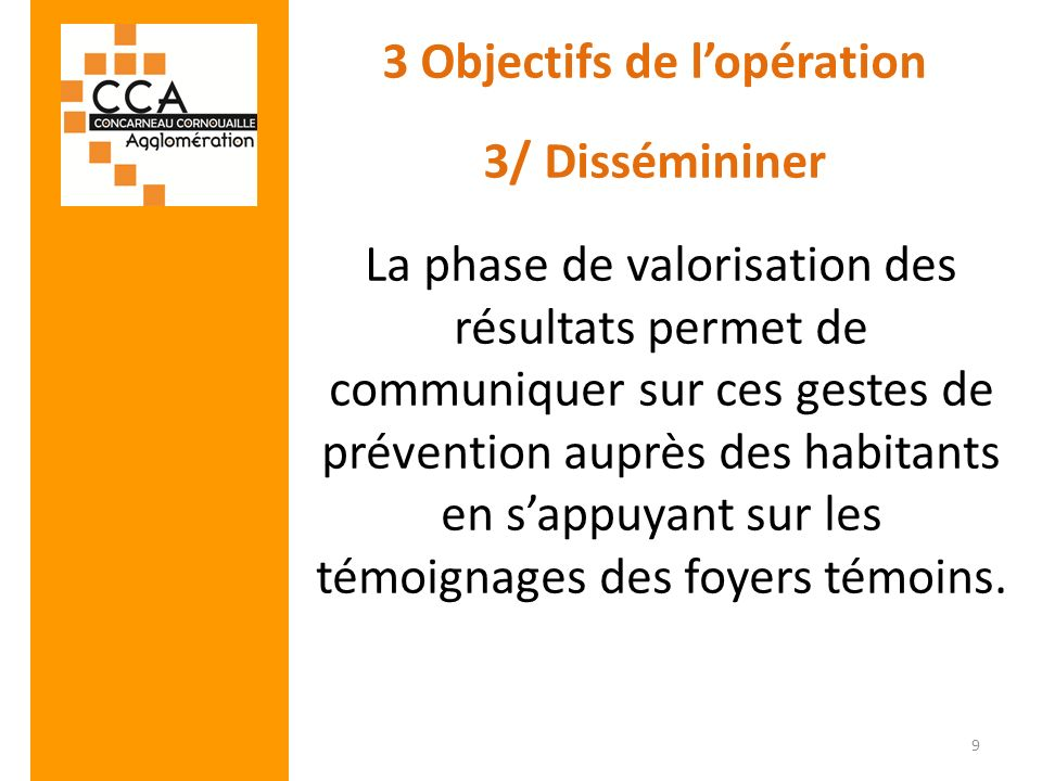 3 Objectifs de l'opération 3/ Dissémininer