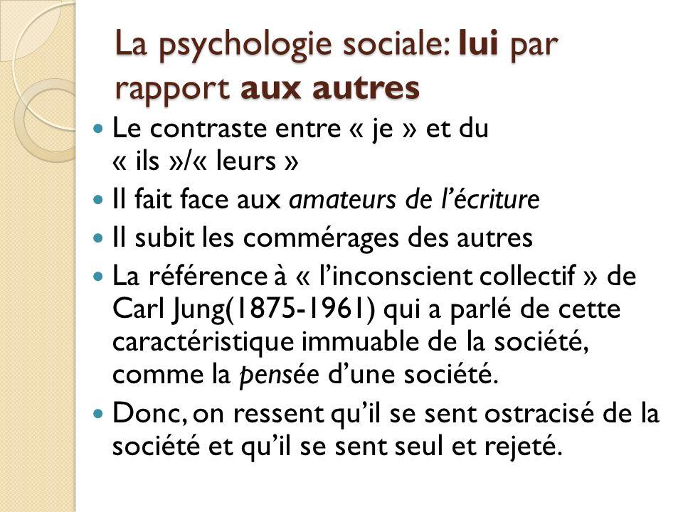 La psychologie sociale: lui par rapport aux autres