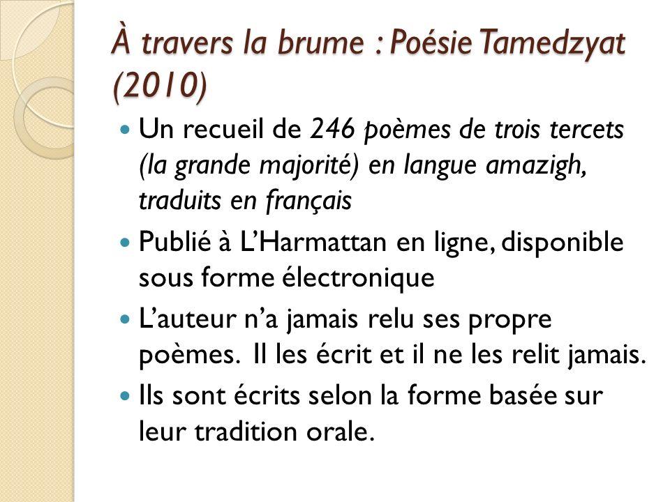 À travers la brume : Poésie Tamedzyat (2010)