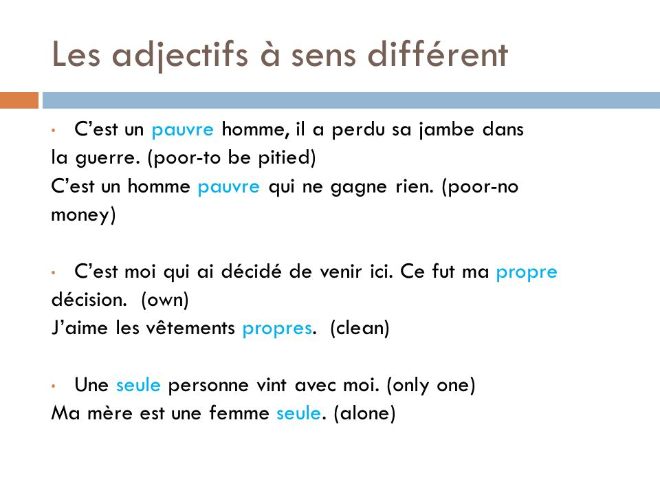 Les adjectifs à sens différent
