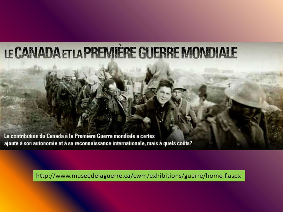 http://www.museedelaguerre.ca/cwm/exhibitions/guerre/home-f.aspx