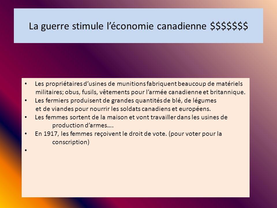 La guerre stimule l'économie canadienne $$$$$$$