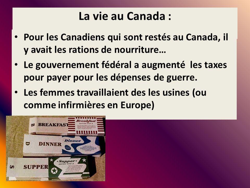 La vie au Canada : Pour les Canadiens qui sont restés au Canada, il y avait les rations de nourriture…
