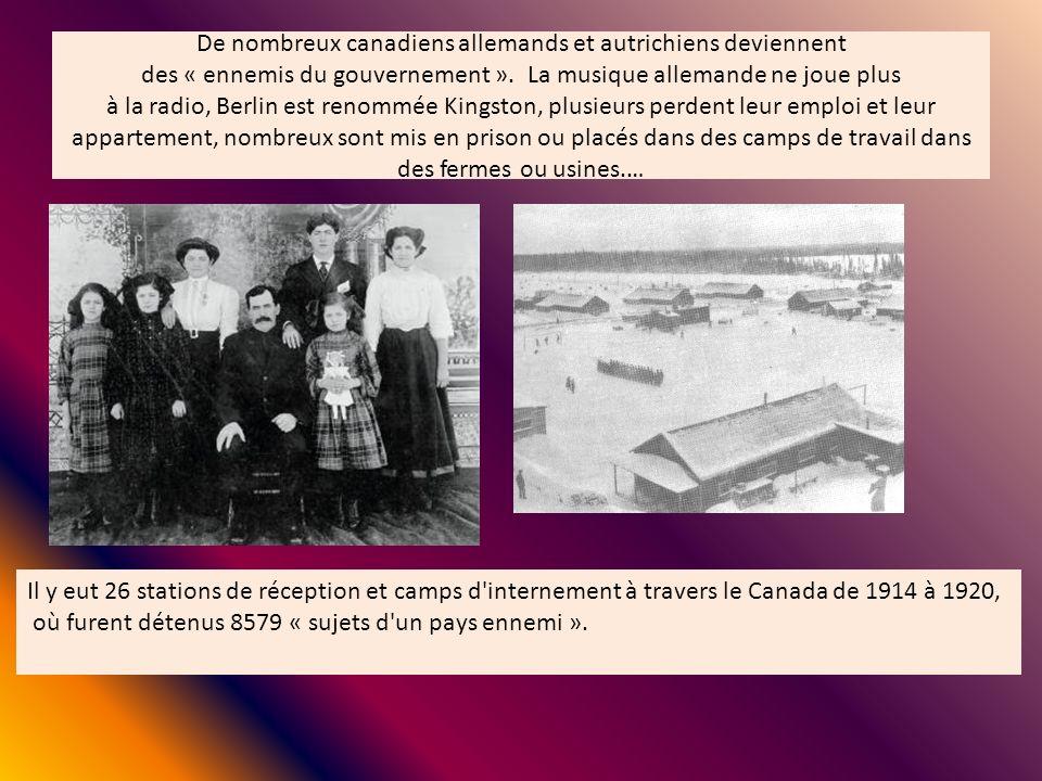 De nombreux canadiens allemands et autrichiens deviennent des « ennemis du gouvernement ». La musique allemande ne joue plus à la radio, Berlin est renommée Kingston, plusieurs perdent leur emploi et leur appartement, nombreux sont mis en prison ou placés dans des camps de travail dans des fermes ou usines.…
