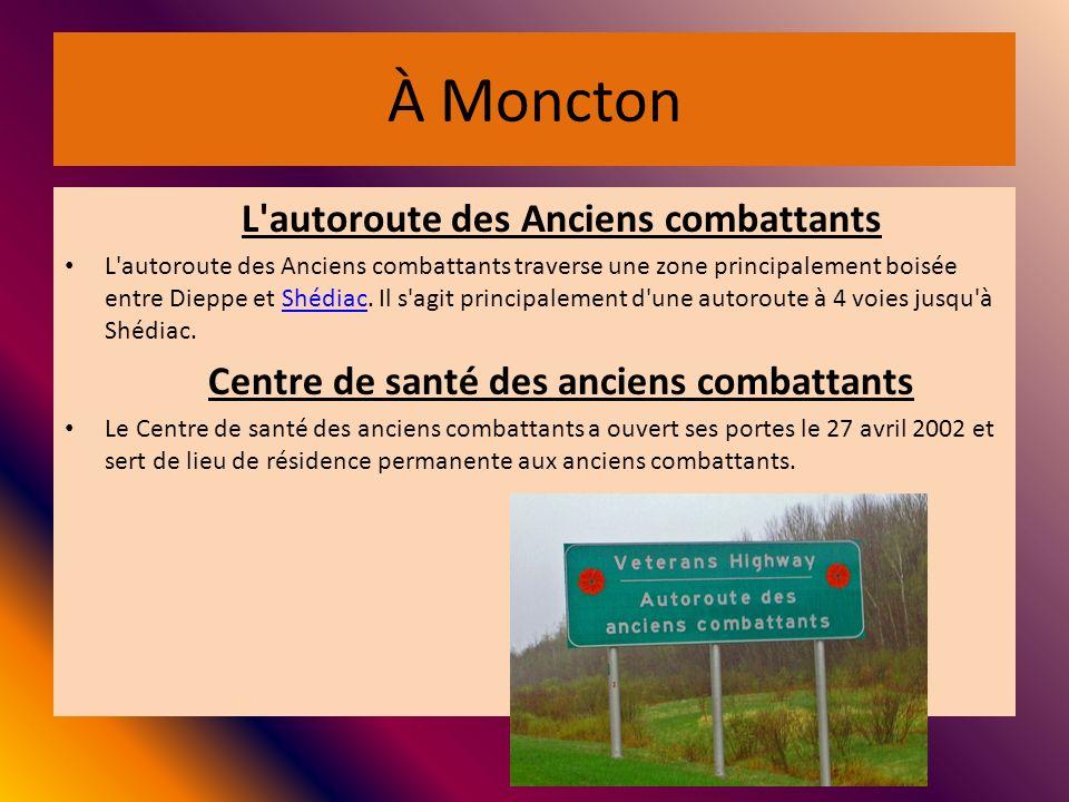 À Moncton L autoroute des Anciens combattants