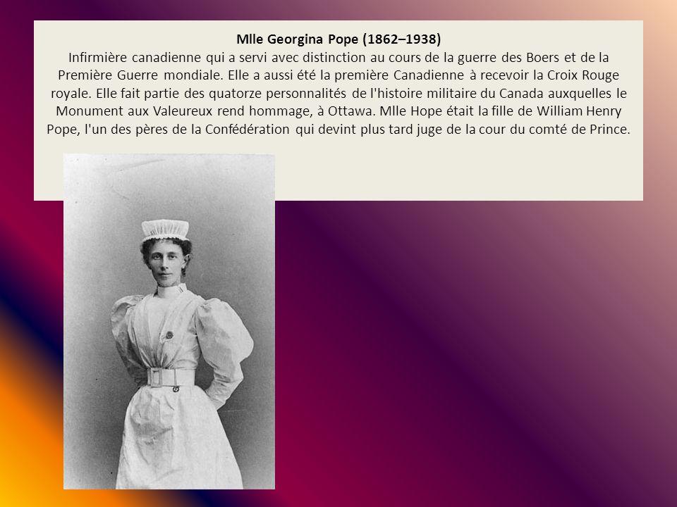 Mlle Georgina Pope (1862–1938) Infirmière canadienne qui a servi avec distinction au cours de la guerre des Boers et de la Première Guerre mondiale.