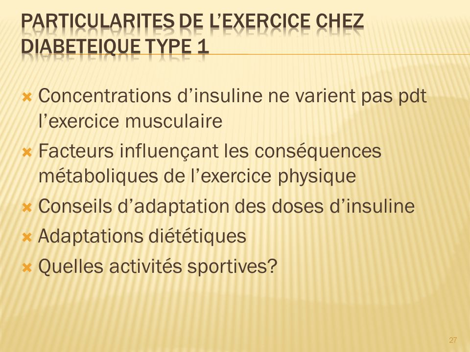 PARTICULARITES DE L'EXERCICE CHEZ DIABETEIQUE TYPE 1