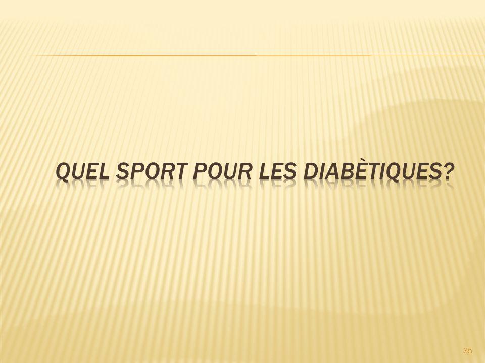 QUEL SPORT pour les diabètiques