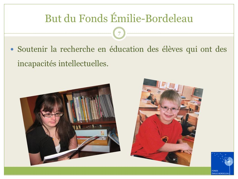 But du Fonds Émilie-Bordeleau