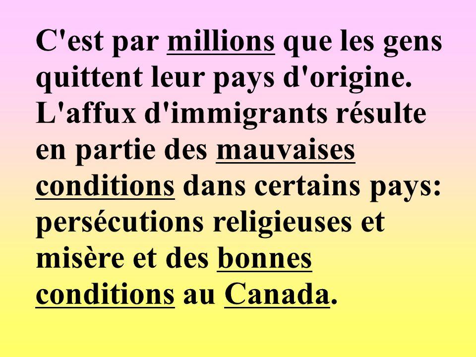 C est par millions que les gens quittent leur pays d origine