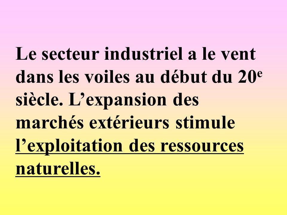 Le secteur industriel a le vent dans les voiles au début du 20e siècle