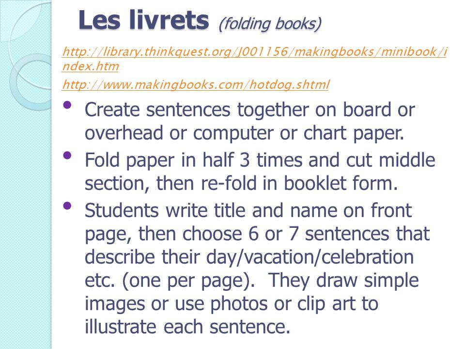 Les livrets (folding books)