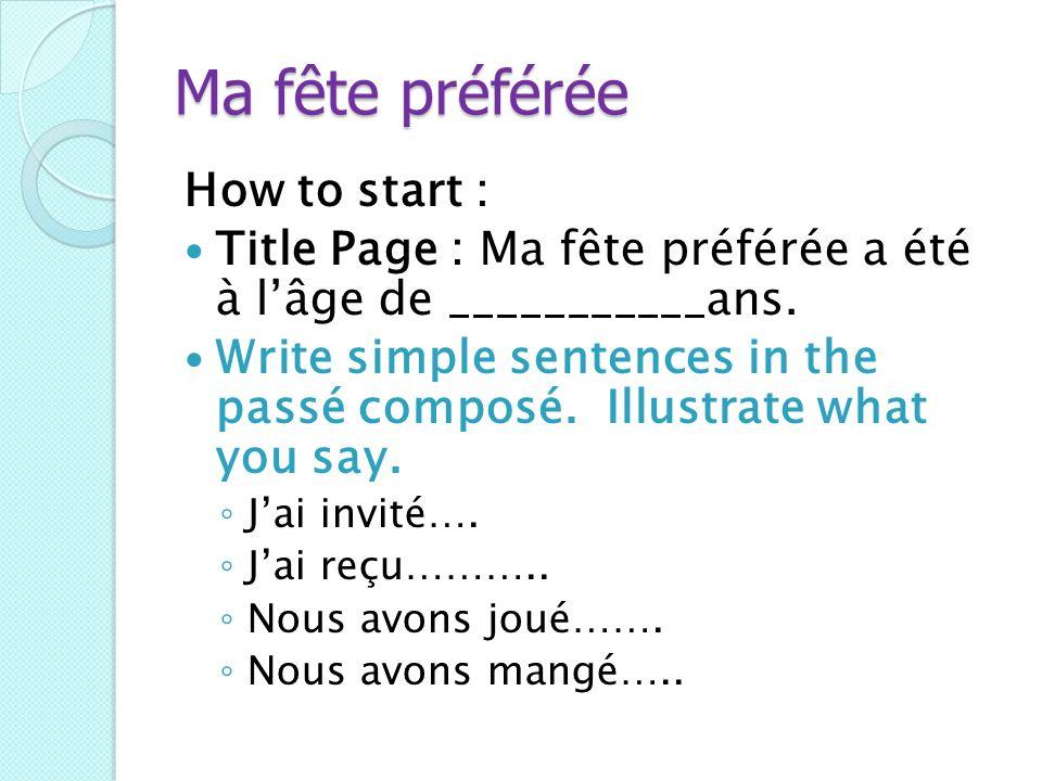 Ma fête préférée How to start :
