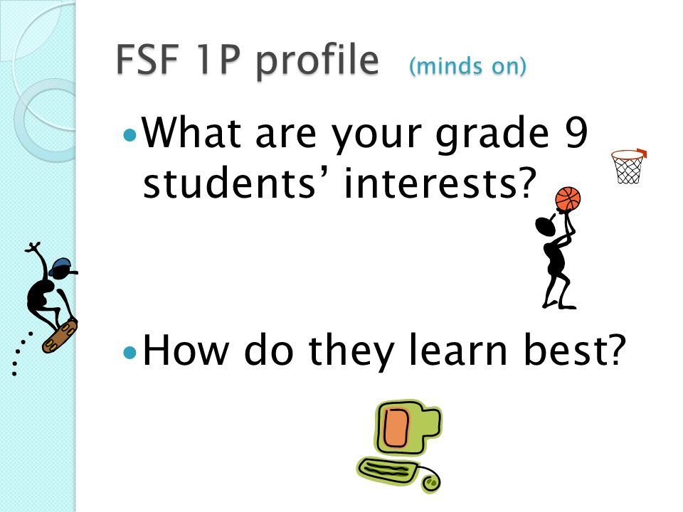 FSF 1P profile (minds on)
