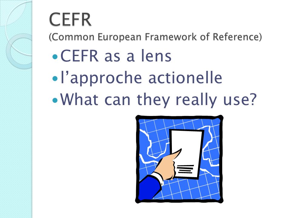 CEFR (Common European Framework of Reference)
