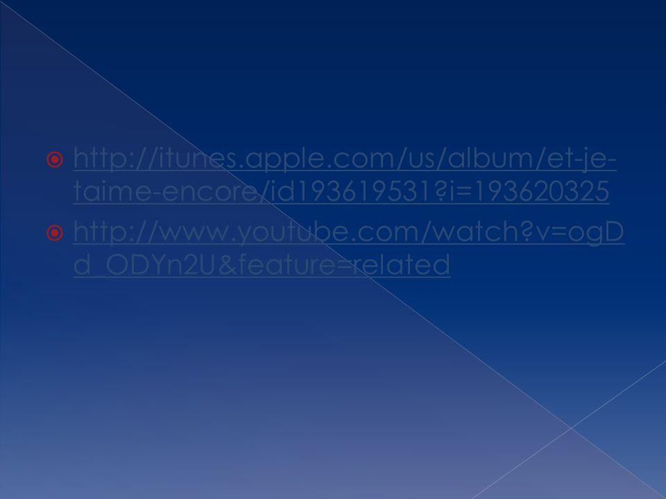 http://itunes. apple. com/us/album/et-je-taime-encore/id193619531