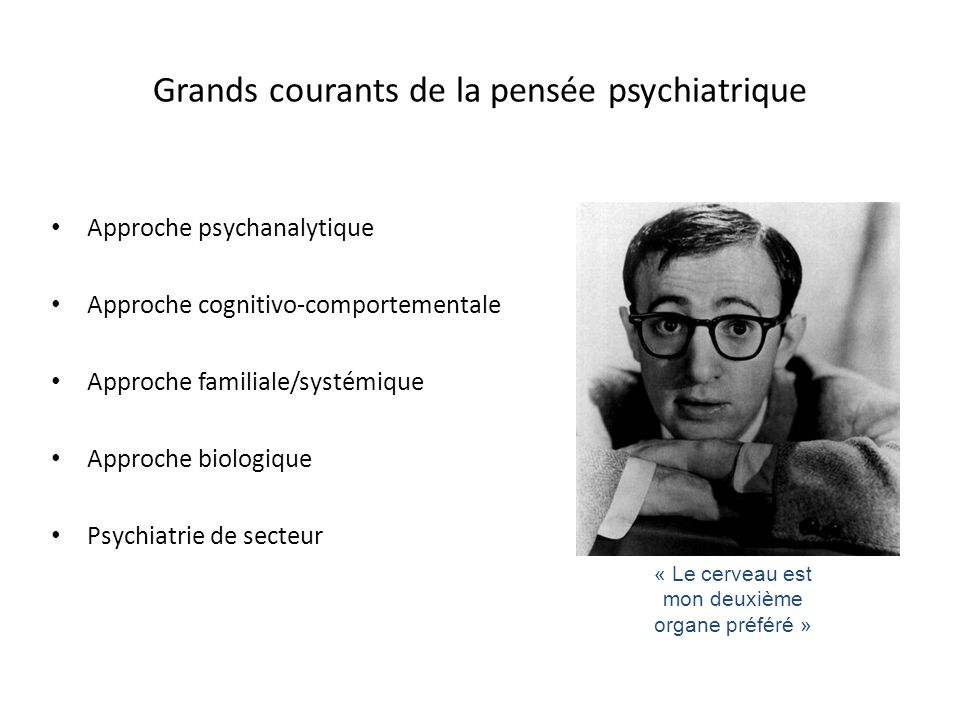 Grands courants de la pensée psychiatrique