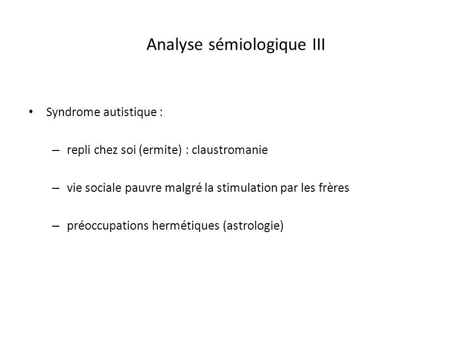 Analyse sémiologique III