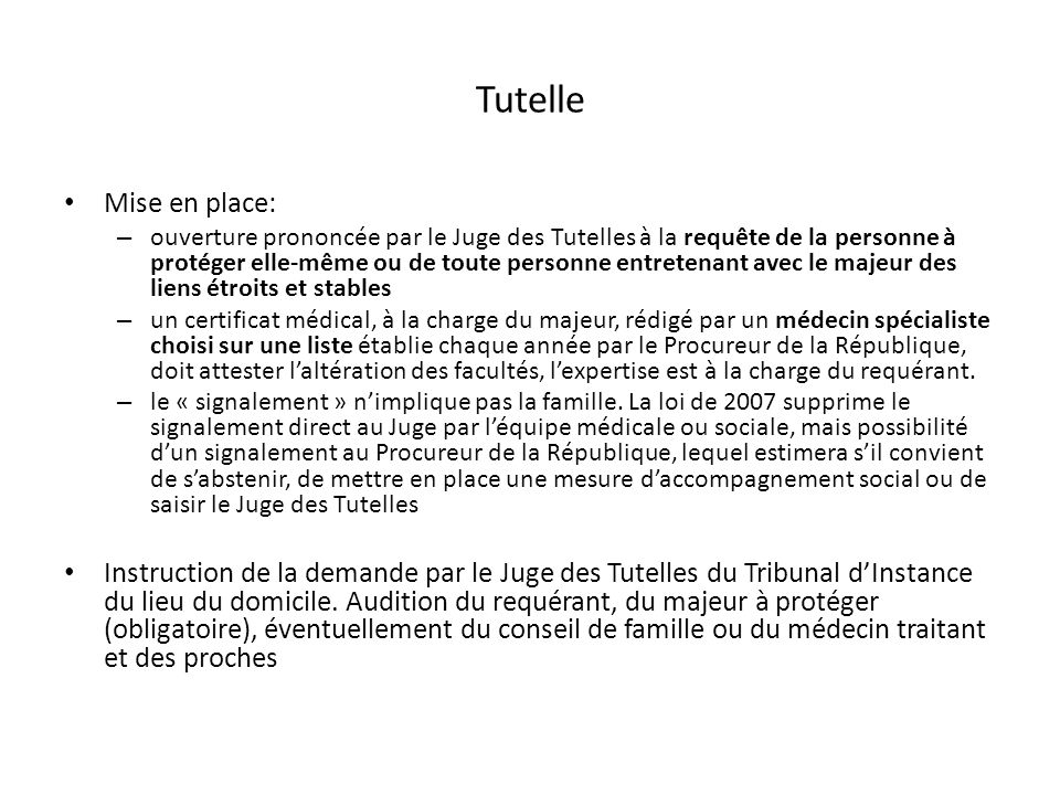 Tutelle Mise en place: