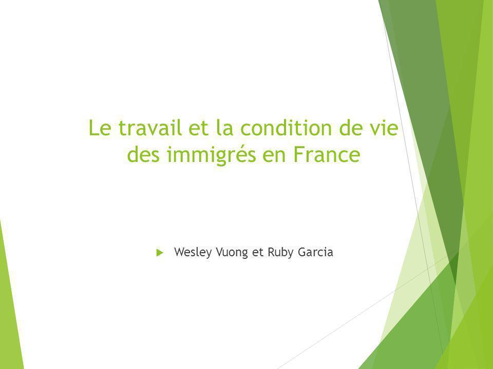 Le travail et la condition de vie des immigrés en France