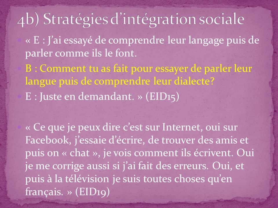 4b) Stratégies d'intégration sociale