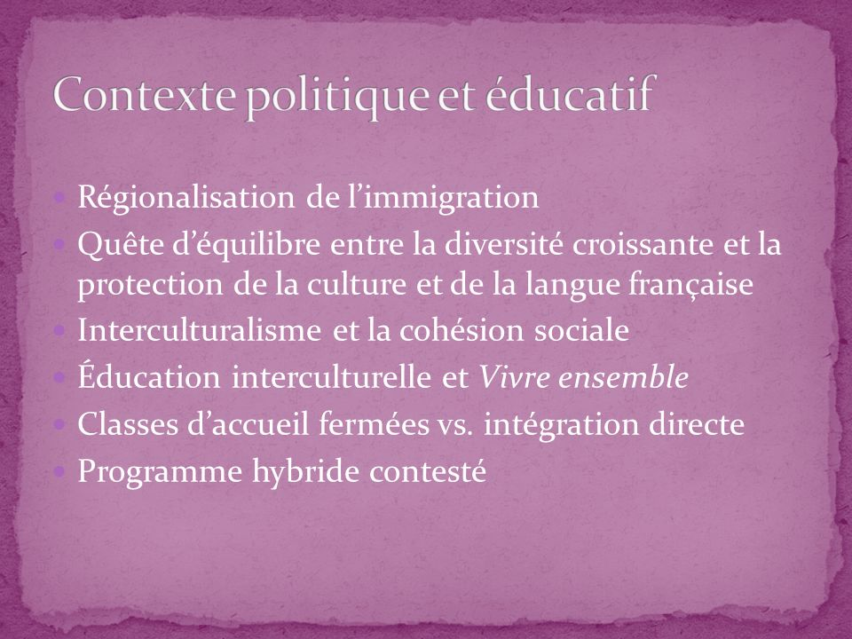 Contexte politique et éducatif