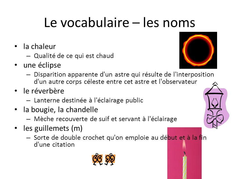 Le vocabulaire – les noms