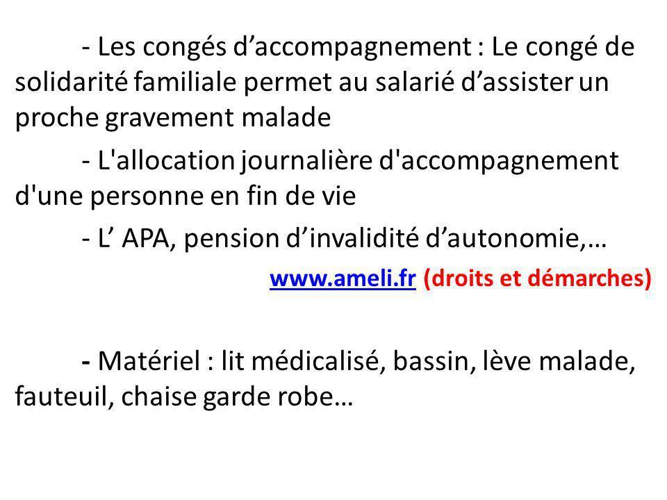 - L' APA, pension d'invalidité d'autonomie,…