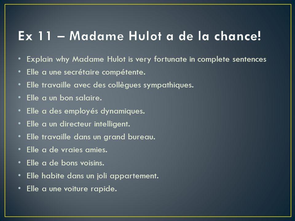 Ex 11 – Madame Hulot a de la chance!
